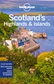 Scotland's Highlands & Islands, Lonely Planet (4th ed. Feb. 19)