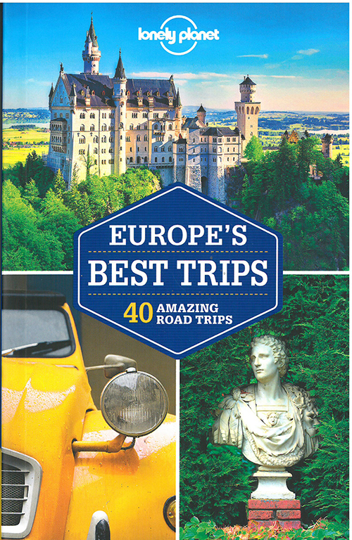 Europe's Best Trips, Lonely Planet (1st ed. Mar. 17)
