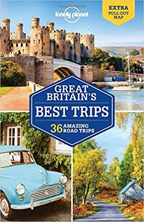 Great Britain's Best Trips, Lonely Planet (1st ed. Mar. 17)