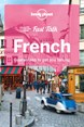 French, Fast Talk, Lonely Planet (4th ed. June 18)