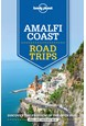 Amalfi Coast Road Trips, Lonely Planet (2nd ed. June 20)