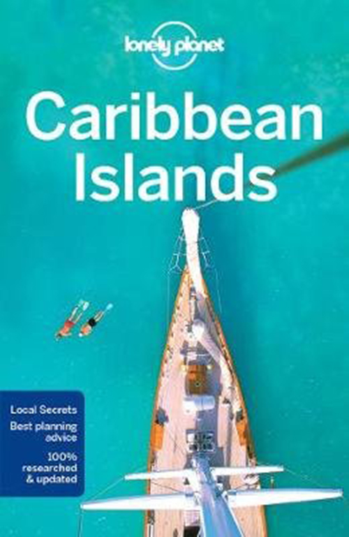Caribbean Islands, Lonely Planet (7th ed. Nov. 17)