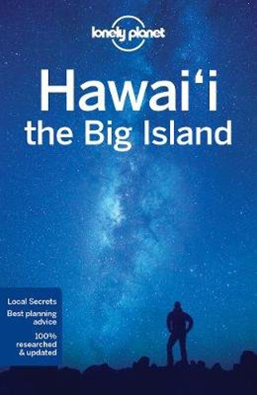 Hawaii: The Big Island, Lonely Planet (4th ed. Sept. 17)