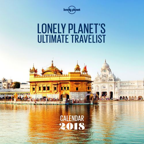 Lonely Planet's Ultimate Travelist Wall Calendar 2018 (1st ed. July 17)