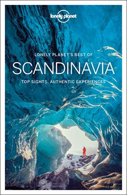 Best of Scandinavia, Lonely Planet (1st ed. Aug. 2018)