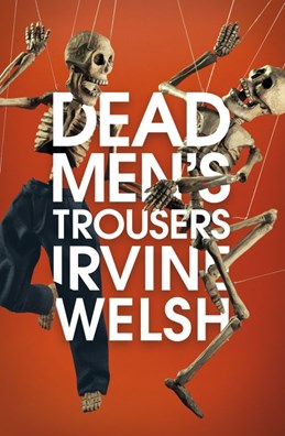Dead Men's Trousers (PB) - C-format