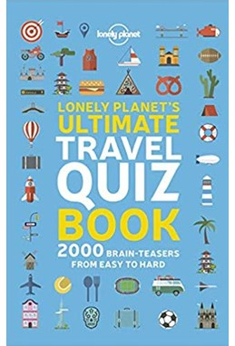 Lonely Planet's Ultimate Travel Quiz Book (1st ed. May 19)