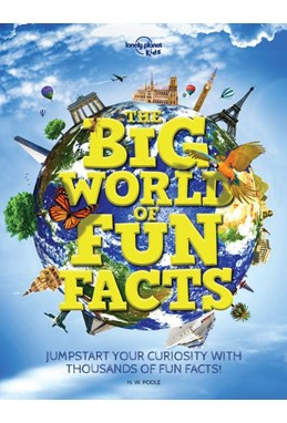 Big World of Fun Facts, The, Lonely Planet (Nov. 19)