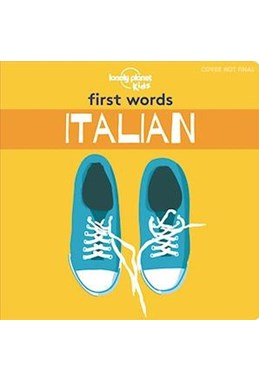 First Words Italian - Board Book (1st ed. June 19)