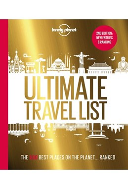 Lonely Planet's Ultimate Travel List: Our list of the 500 best places to see.. ranked (2nd ed. Oct. 20)