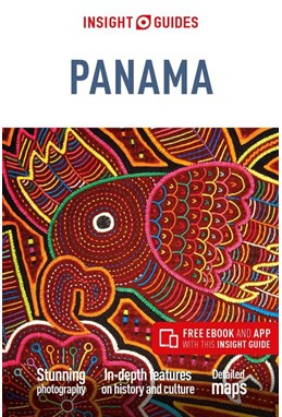 Panama, Insight Guide (1st ed. Oct. 19)