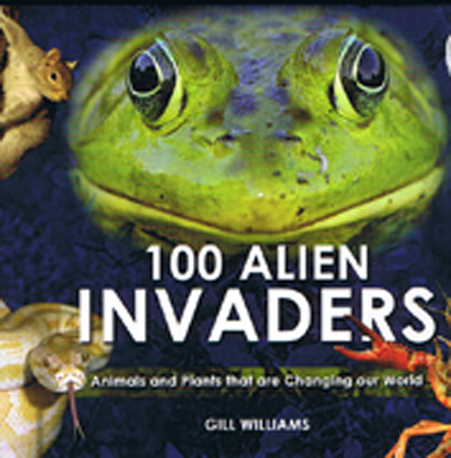 100 Alien Invaders : Animals and Plants that are Changing our World, Bradt Travel Guide (1st ed. Aug. 11)
