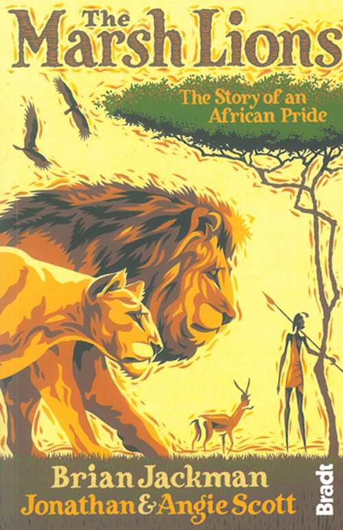 Marsh Lions, The : The Story of an African Pride