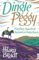 Dingle Peggy: Further travels on horseback through Ireland, Bradt Travel Guides