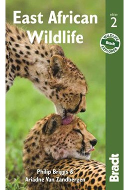 East African Wildlife, Bradt Travel Guide (2nd ed. Dec. 15)