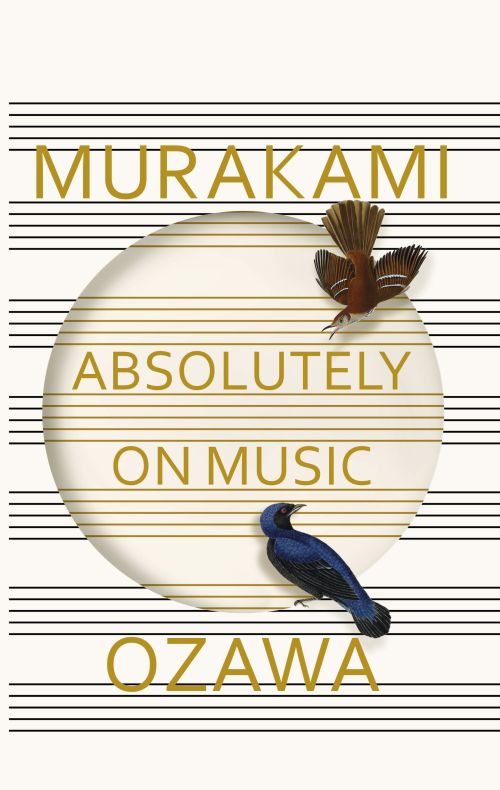 Absolutely on Music: Conversations with Seiji Ozawa (HB)