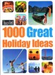 1000 Great Holiday Ideas*, Time Out
