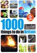 1000 things to do in Britain*