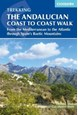 Andalucian Coast to Coast Walk, The: From the Mediterranean to the Atlantic through the Baetic Mountains