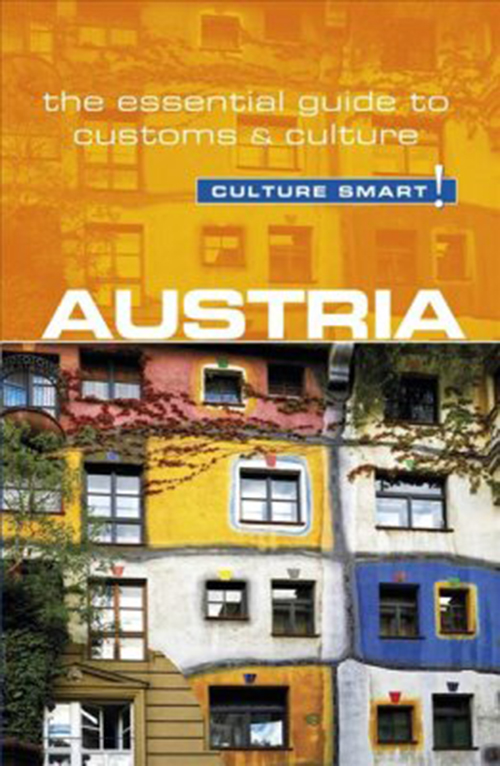 Culture Smart Austria: The essential guide to customs & culture (Rev. ed. Jan. 18)