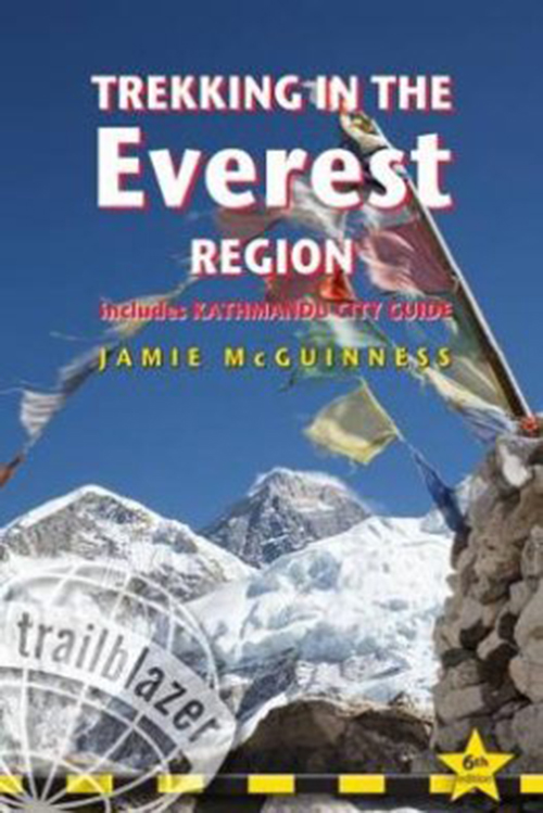 Trekking in the Everest Region: Includes Kathmandu City Guide (6th ed. Feb. 18)