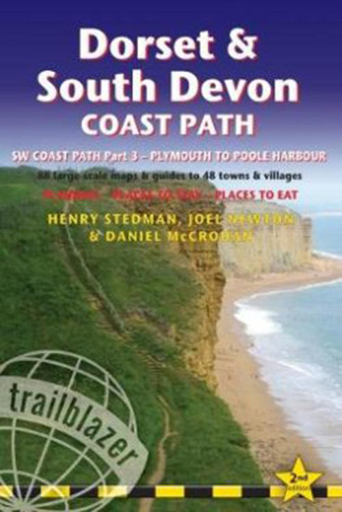 Dorset & South Devon Coast Path: Plymouth to Poole Harbour (2nd ed. Feb. 18)