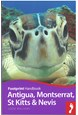 Antigua, St Kitts & Montserrat, Footprint Handbook (2nd ed. Sept. 16)