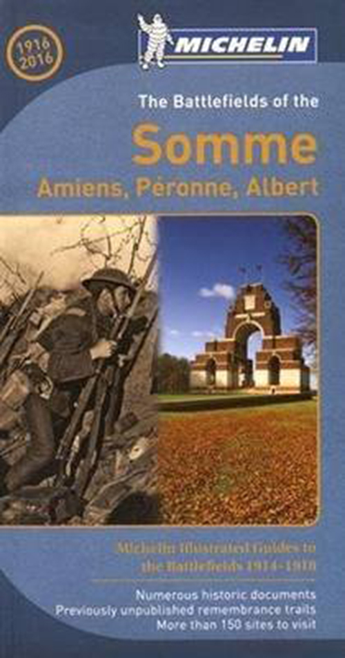 Battlefields of the Somme: Amiens, Peronne, Albert, The