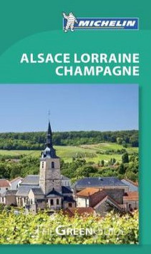 Alsace Lorraine Champagne, Michelin Green Guide (8th ed. July 18)