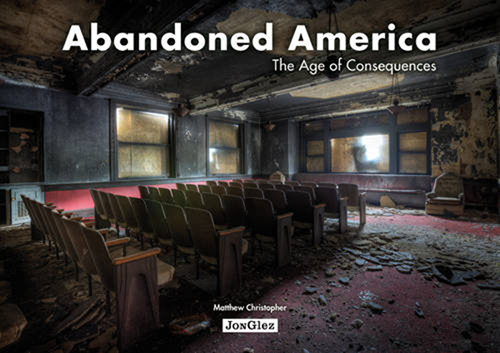 Abandoned America: An Autopsy of the American Dream
