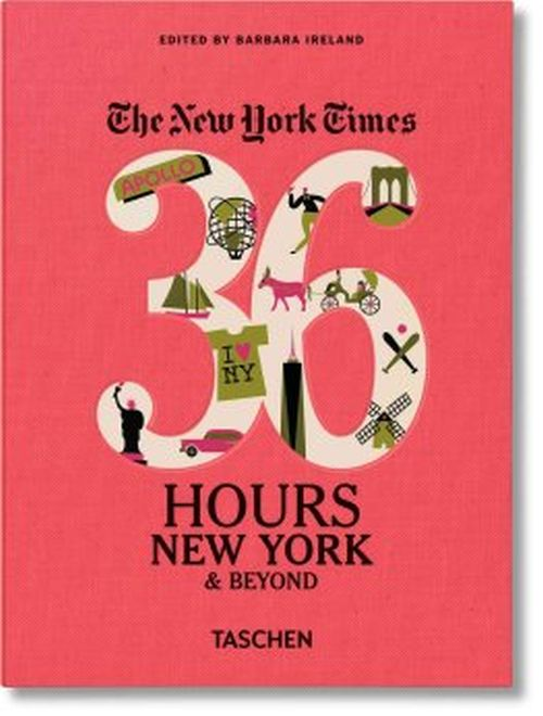 New York Times, The: 36 Hours, New York & Beyond (PB)
