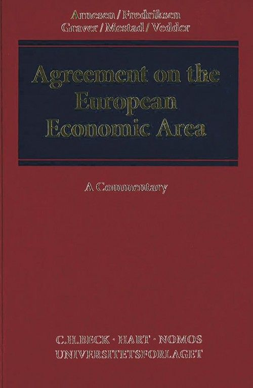 Agreement on the European Economic Area : a commentary