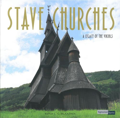Stave churches : a legacy of the vikings