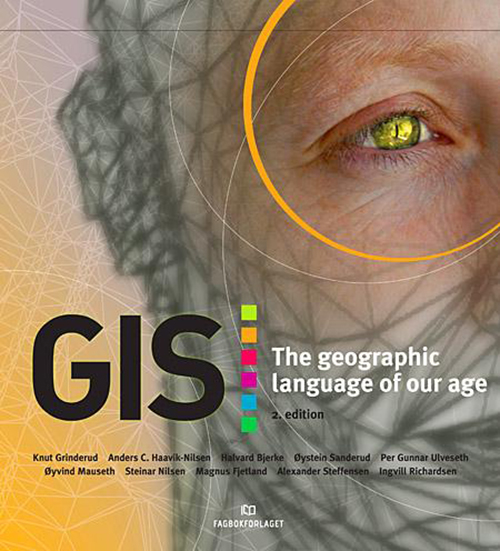 GIS : the geographic language of our age  (2nd ed.)