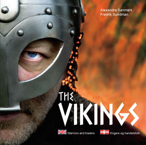 The vikings : warriors and traders = Vikingerne : krigere og handelsfolk