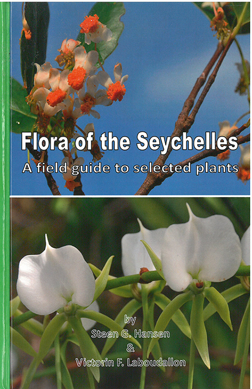 Flora of the Seychelles : A Field Guide to Selected Plants