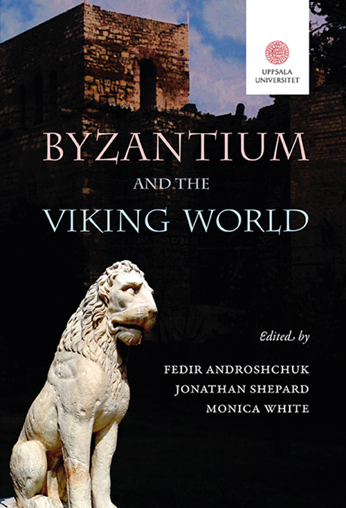 Byzantium and the Viking world