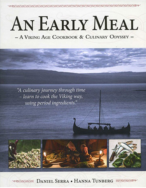 An early meal : a viking age cookbook & culinary odyssey