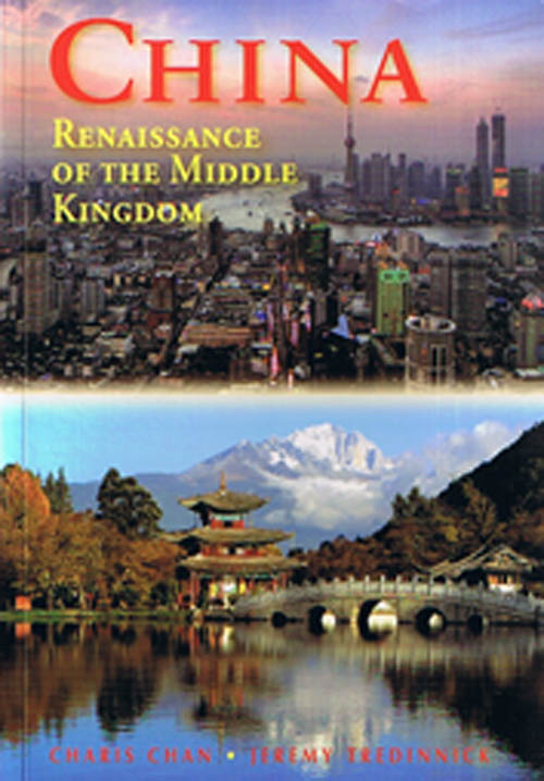 China: Renaissance of the Middle Kingdom