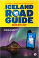 Iceland Road Guide: A Complete Road and Reference Guide : Book with App